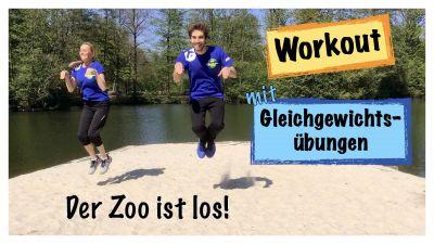 Der Zoo ist los Workout mit Gleichgewichtsübungen No Equipment